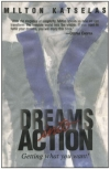 Dreams Into Action - Hardcover
