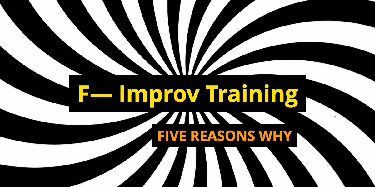How To Start Acting: F- Improv Classes 5 Points - Beverly Hills Playhouse