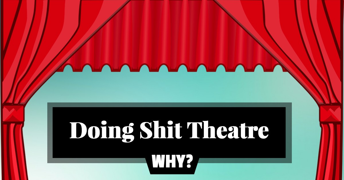 Acting Lessons - Doing Shit Theatre | Beverly Hills Playhouse