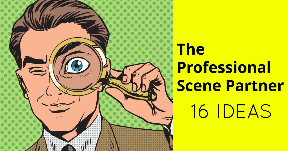 Study of Acting - The Professional Scene Partner - Beverly Hills Playhouse