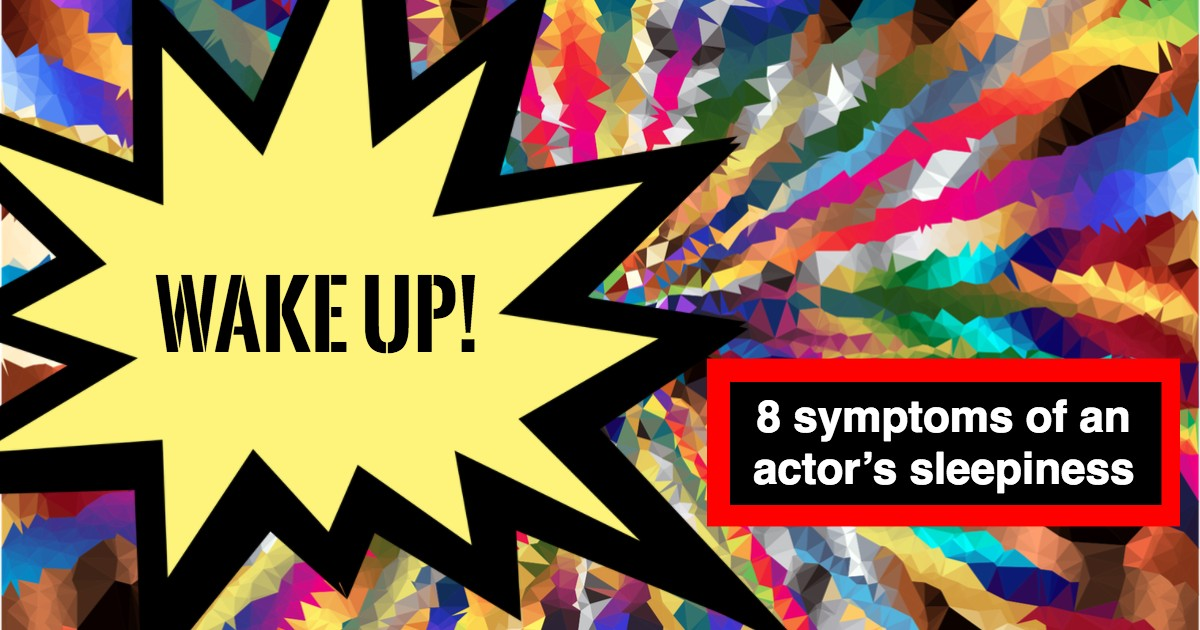 The Acting Teacher's Job - Wake Up The Actor! - Beverly Hills Playhouse