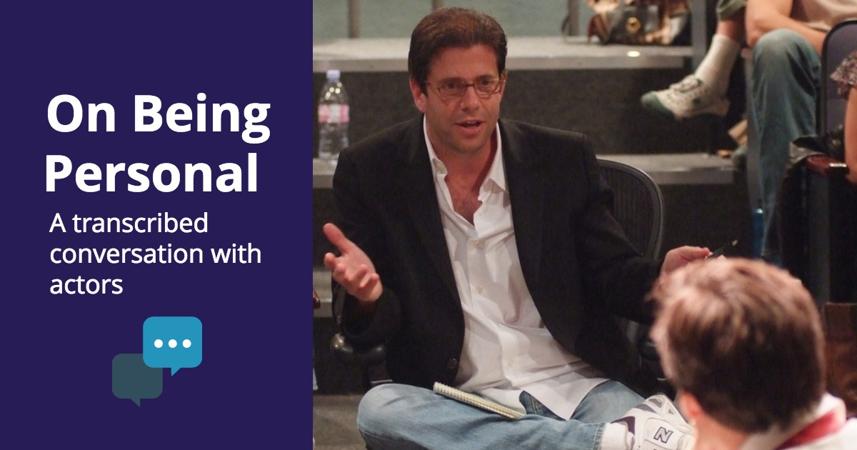 Acting Choices - On Being Personal - Beverly Hills Playhouse