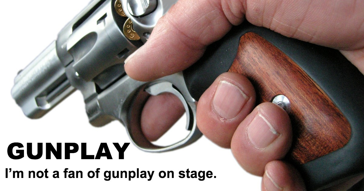 Using Guns On Stage: The 3 Realities - Beverly Hills Playhouse