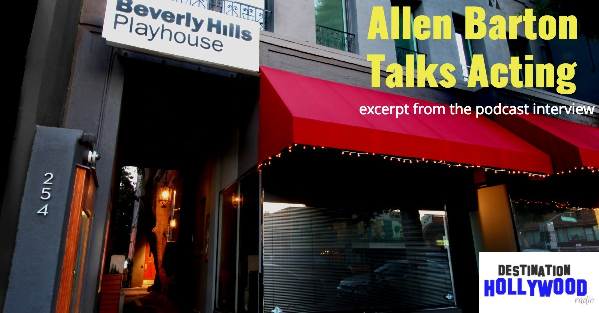 Podcast Interview with Allen Barton - Beverly Hills Playhouse