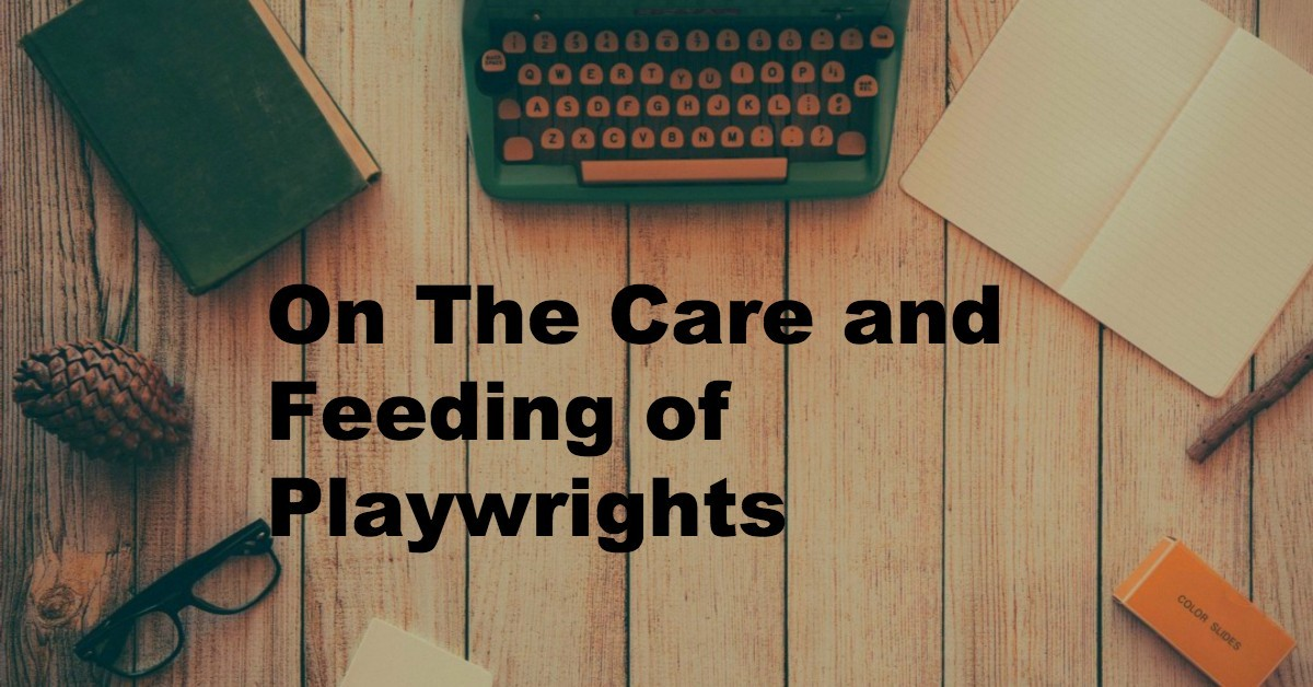 On The Care And Feeding Of Playwrights - Beverly Hills Playhouse