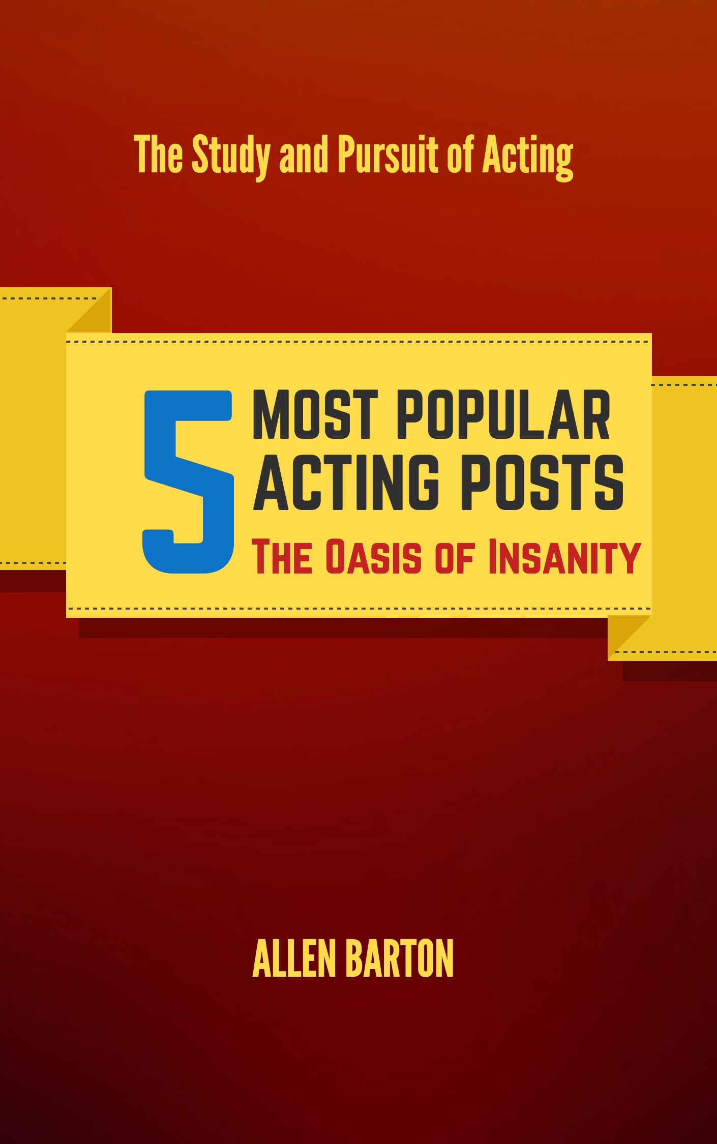 5 Most Popular Acting Posts